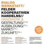DIALOG WERKSTATT/ FELDER KOOPERATIVEN HANDELNS//